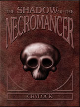 Click here to read The Shadow of the Necromancer!